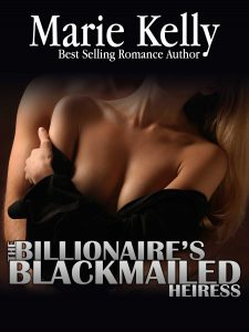 Billionaire's Blackmailed Heiress